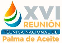 XVI Reunión Técnica Nacional de Palma de Aceite